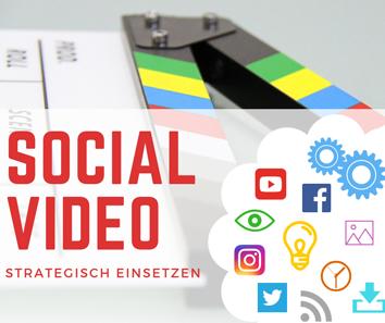 E-Training kompakt | Social Video strategisch einsetzen