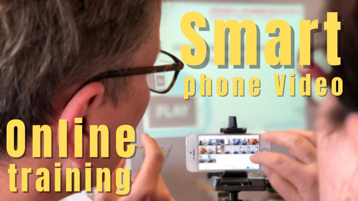 Online-Training Videoproduktion mit dem Smartphone