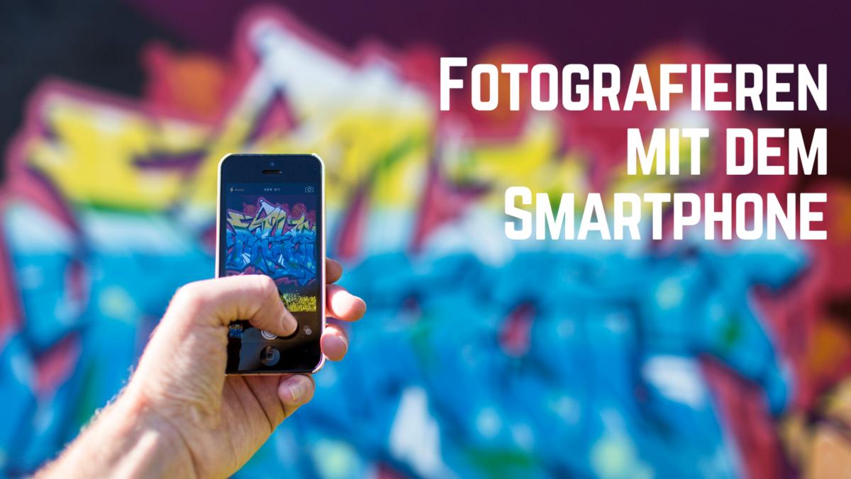 Online-Training: Fotografieren mit dem Smartphone